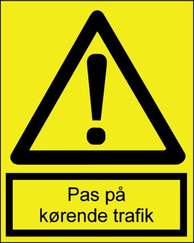 Pas på kørende trafik - Plast