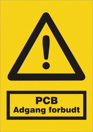 PCB Adgang forbudt - Plast