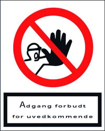 Adgang forbudt f/uvedkommende - Plast