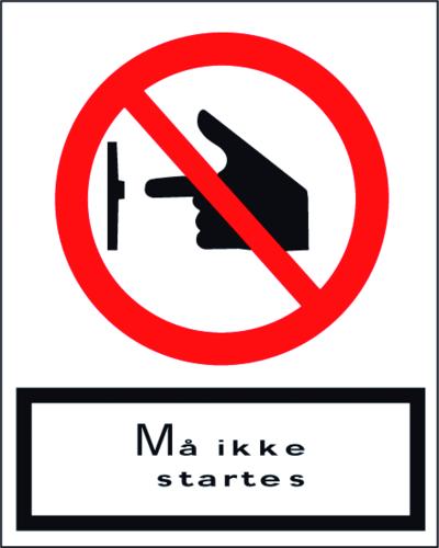 Må ikke startes - Plast